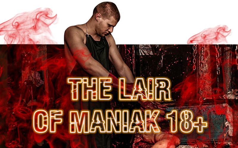 "<span style=""font-weight: bold;"">The lair of Maniak 18+</span>"