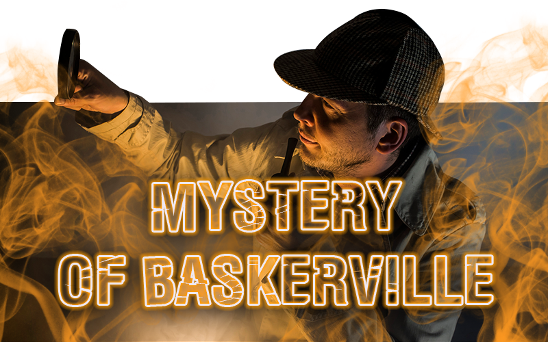 "<span style=""font-weight: bold;"">Mystery of Baskerville</span>"